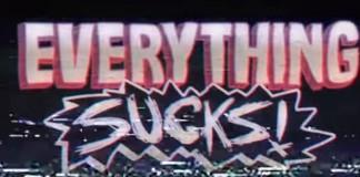everything-sucks
